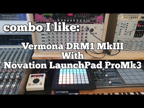 Combo I Like: Vermona Drm1MkIII With Novation Launchpad Pro Mk3