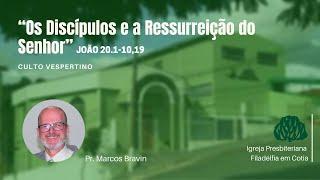 IPF COTIA - Os discípulos e a ressurreição do Senhor