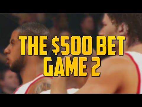 THE $500 BET - Game 2 (NBA2K15 vs Vern)