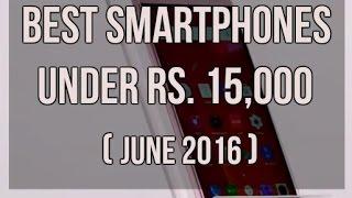 Best Smartphones under Rs. 15,000 (June 2016)   Digit.in
