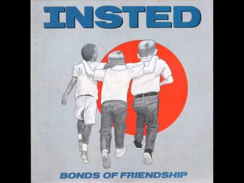 Insted - Bonds Of Friendship - Full Album.