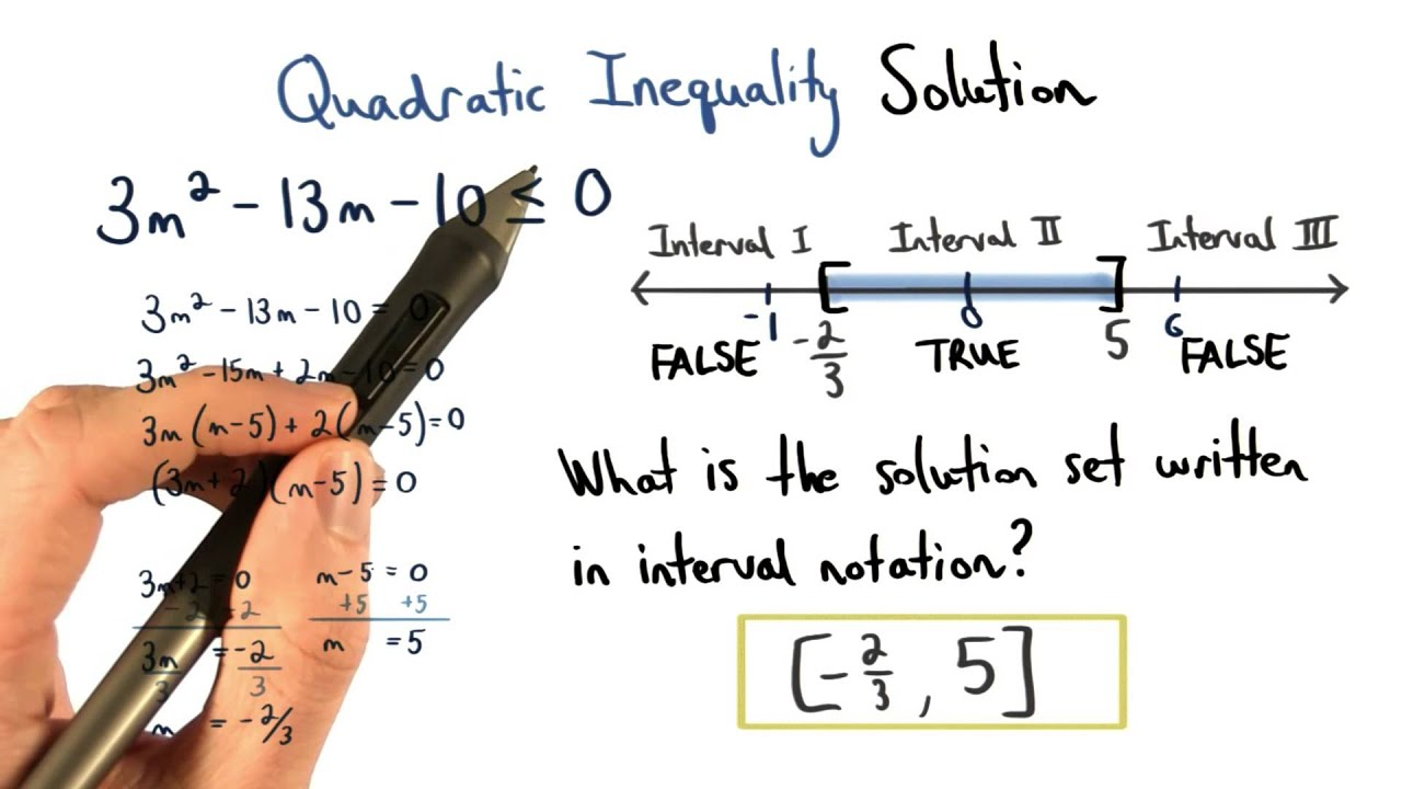 Quadratic Inequality Solution In Interval Notation