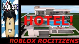 BUILDING A LUXURY HOTEL IN ROBLOX ROCITIZENS
