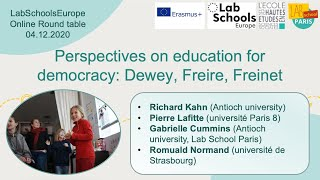 Table ronde Perspectives on education for democracy: Dewey, Freire, Freinet