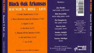 Black Oak Arkansas - Raunch 'N' Roll Live - Full album
