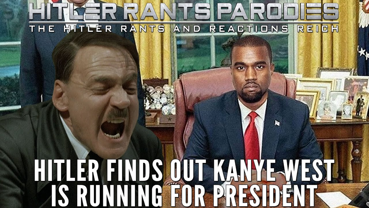 Hitler finds out Kanye West is running for president