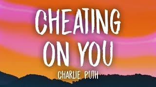 Gambar cover Charlie Puth - Cheating on You (Lyrics)