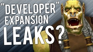 """WoW Future Expansion """"LEAK"""" By """"REAL DEVELOPER"""" - WoW: Battle For Azeroth 8.1"""