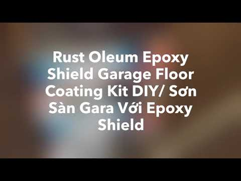 Rust Oleum Epoxy Shield Garage Floor Coating Kit DIY/ Sơn Sàn Gara Với Epoxy Shield