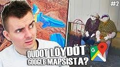 Oudot Löydöt Google Mapsista? #2