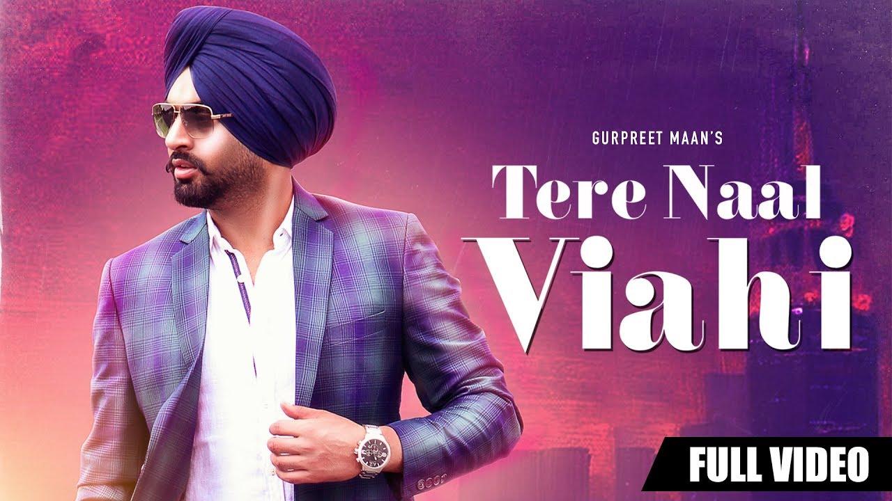 Tere Naal Viahi | Official Video | Gurpreet Maan | Jatinder Shah | Rhythm Boyz Entertainment