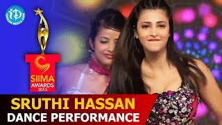Sruthi Hassan Dance Performance@SIIMA 2013