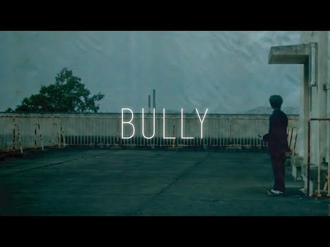 SiM - BULLY(OFFICIAL VIDEO)