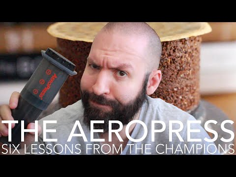 THE AEROPRESS - Six Lessons From The Champions