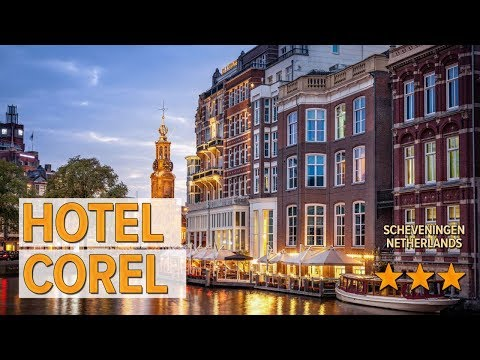 Hotel Corel hotel review | Hotels in Scheveningen | Netherlands Hotels