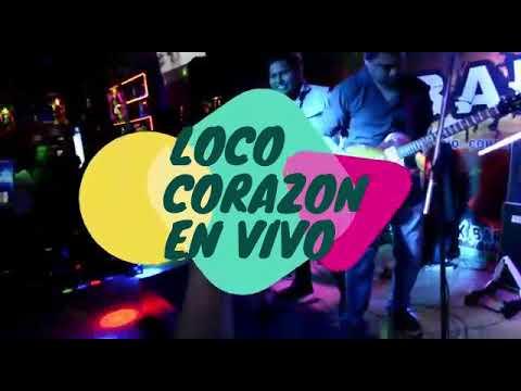 Loco Corazón - Debut De La Banda