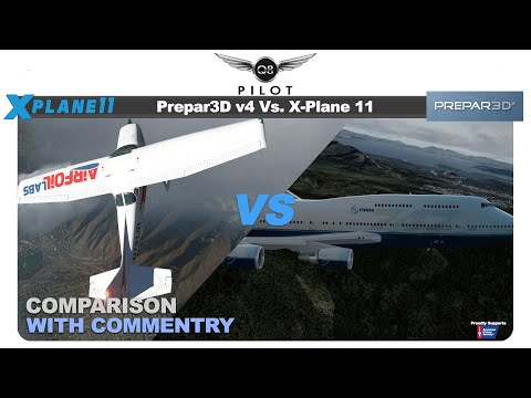 Prepar3D v4 vs X-Plane 11   Which One is The Flight Simulator For You