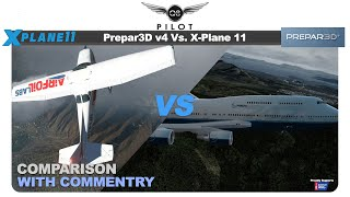 Prepar3D v4 vs X-Plane 11 | Which One is The Flight Simulator For You