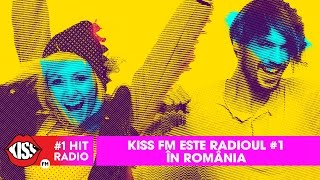 Kiss FM este radioul #1 in Romania
