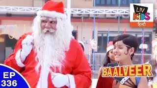 Baal Veer - बालवीर - Episode 336 - Santa Claus & His Gifts