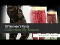 10 Women's Pants Collection By Exocet Spring 2017 Collection