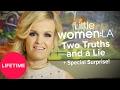 Little Women: LA - Two Truths & a Lie - Interactive Game | Lifetime