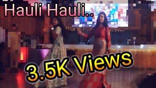 #Hauli hauli, #Delhi #Mumbai, #Kamariya sangeet dance Choreography