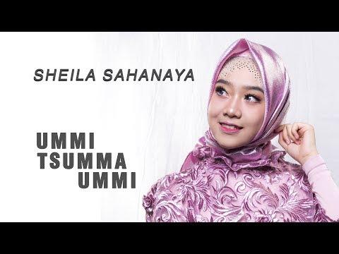 Sheila Sahanaya - Ummi Tsumma Ummi [Official]