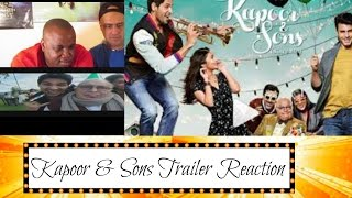 Kapoor & sons trailer reaction (request)