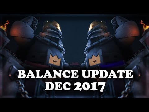Balance Update December 2017  Clash Royale 🍊
