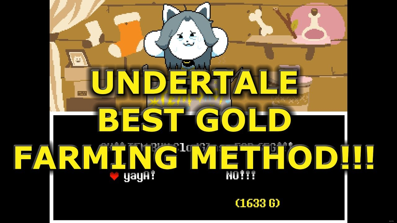 maxresdefault - How To Get A Lot Of Gold In Undertale