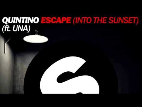 Quintino feat  Una Sand - Escape [Into The Sunset] (Extended Mix)