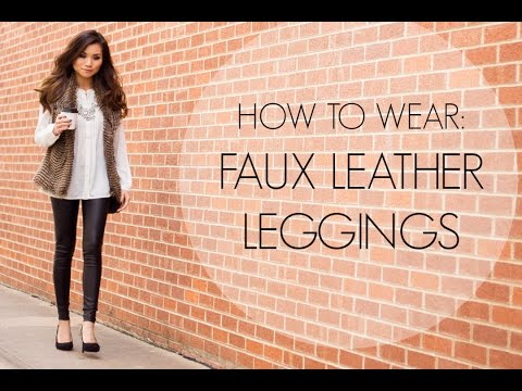 HOW TO WEAR: Faux Leather Leggings   Fall Fashion Style   Miss Louie