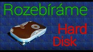 [ROZEBÍRÁME]#2-hard disk (HDD)