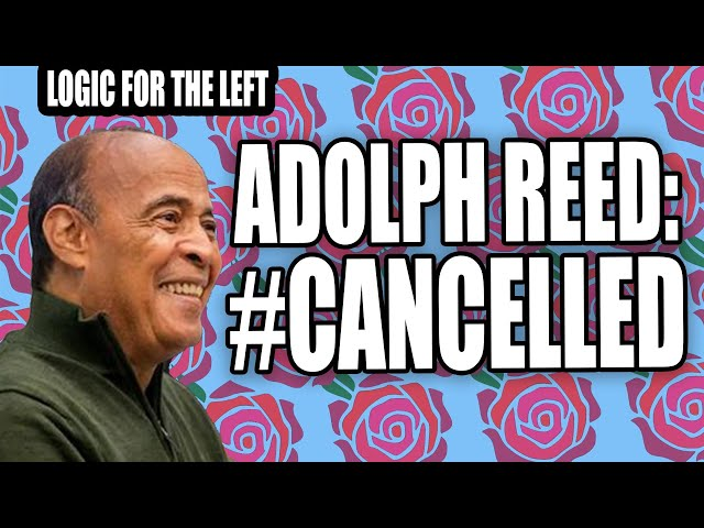DSA Cancels Adolph Reed
