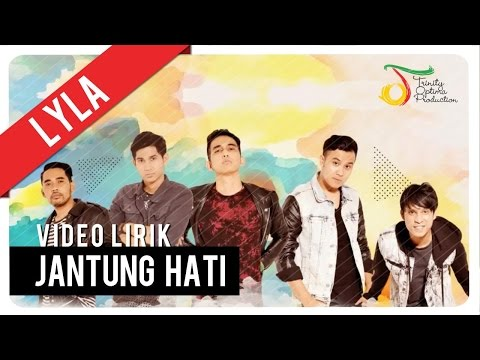 Lyla - Jantung Hati | Video Lirik Official