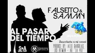 Falsetto & Sammy - A Pesar Del Tiempo (Original)