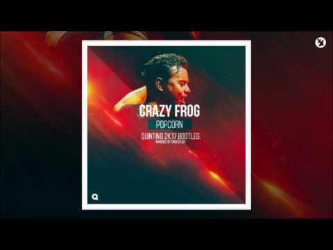Crazy Frog - Popcorn (Quintino 2K17 Bootleg) [FREE DOWNLOAD]