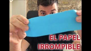 El papel irrompible