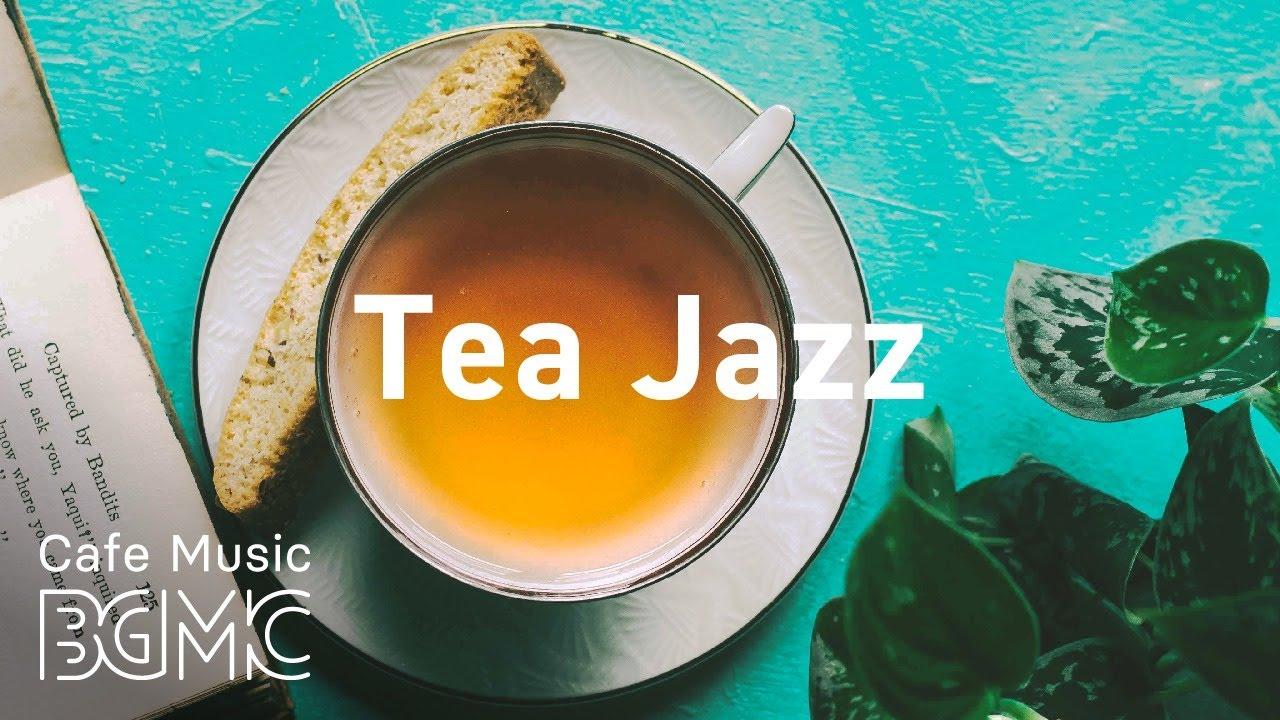 Tea Jazz: Relaxing Aroma Tea Jazz - Afternoon Accordion Music for Work, Study, Reading MyTub.uz