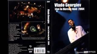 Vlado Georgiev - Sama bez ljubavi (Live) - (Audio 2005)