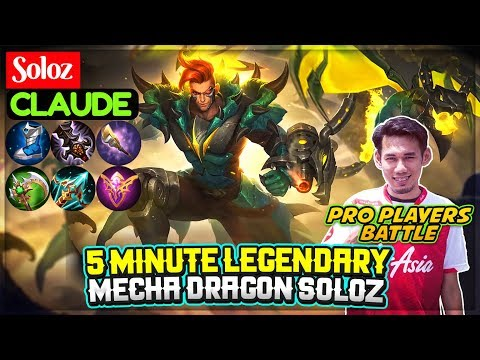 5 Minute Legendary, Mecha Dragon Soloz [ Soloz Claude ] Mobile Legends