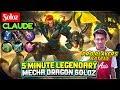 5 minute legendary mecha dragon soloz soloz claude mobile legends