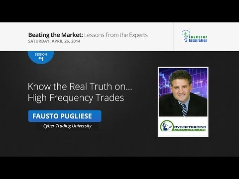Know the Real Truth on... High Frequency Trades | Fausto Pugliese