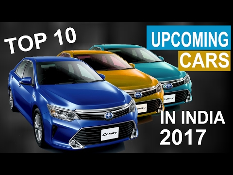 ✔ Top 10 Upcoming Cars In India 2017 -  Price Budget Cars 🚘