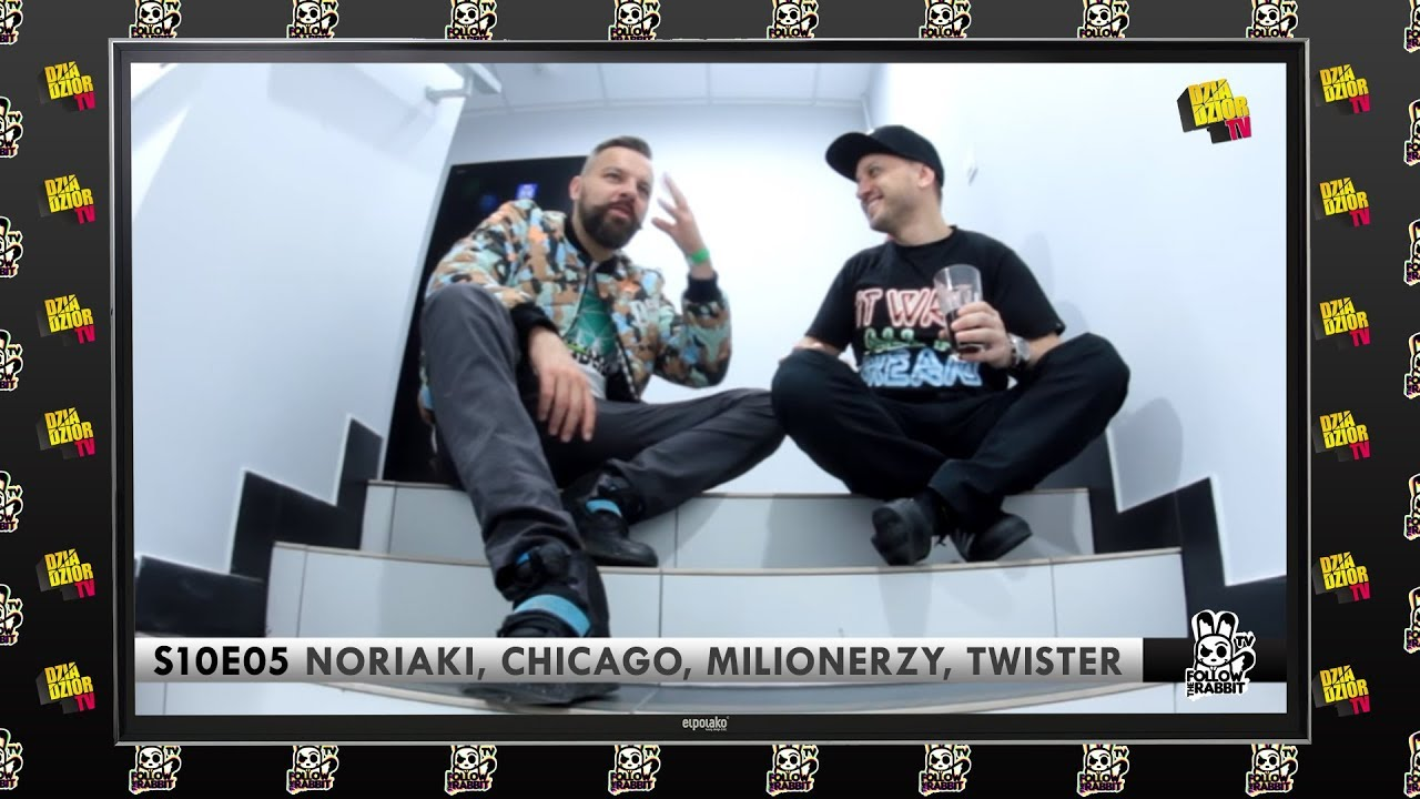 Follow The Rabbit TV S10E05: NORIAKI, CHICAGO, MILIONERZY, TWISTER