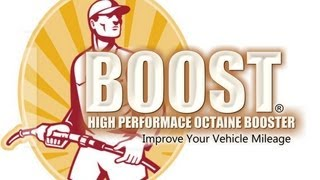 BOOST -- (Concentrated Gasoline Mileage Booster)