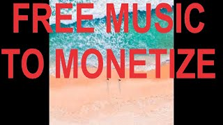 Get There ($$ FREE MUSIC TO MONETIZE $$)