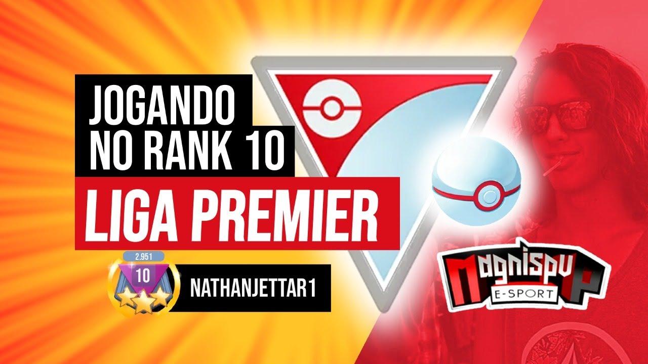 Jogando no rank 10 na liga Premier - com NathanJettar1