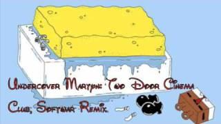 Undercover Martyn: Two Door Cinema Club, Softwar Remix